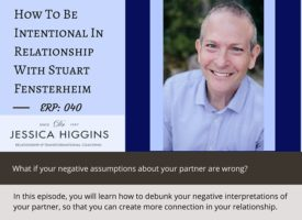 ERP 040: How To Be Intentional In Relationship With Stuart Fensterheim